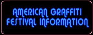 American Graffiti Festival Car Show 2021 Information
